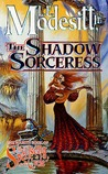 The Shadow Sorceress (Spellsong Cycle, #4)