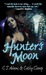 Hunter's Moon (A Tale of th...