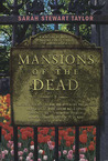 Mansions of the Dead (A Sweeney St. George Mystery #2)