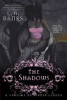 The Shadows (Vampire Huntress Legend, #11)