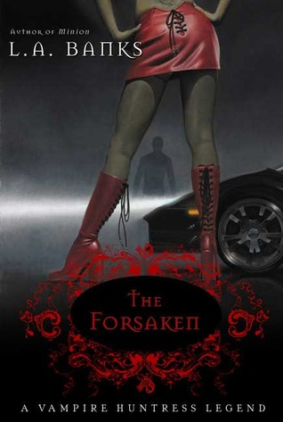 The Forsaken by L.A. Banks