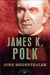 James K. Polk (The American Presidents, #11)