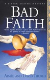 Bad Faith (Sister Agatha Mystery, #1)