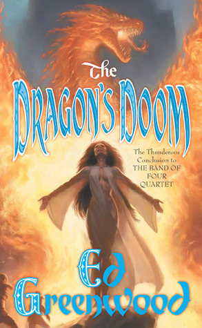 The Dragon's Doom by Ed Greenwood