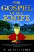 The Gospel of the Knife