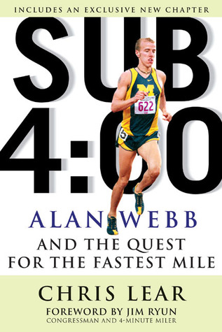 Sub 4:00: Alan Webb and the Quest for the Fastest Mile