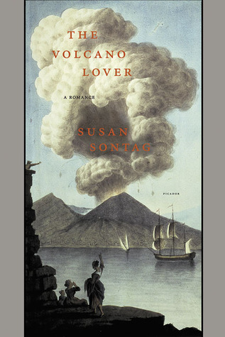 The Volcano Lover by Susan Sontag