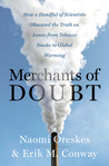 Merchants of Doubt by Naomi Oreskes