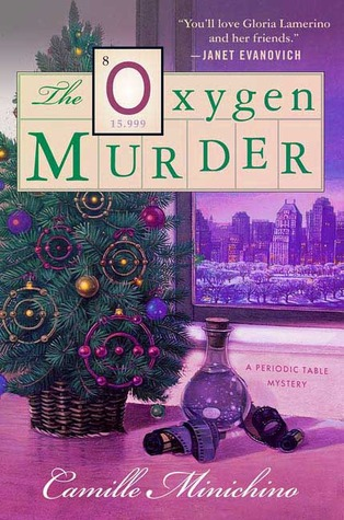 The Oxygen Murder by Camille Minichino