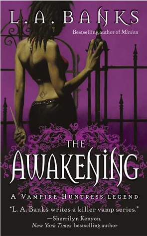 The Awakening (Vampire Huntress Legend, #2)