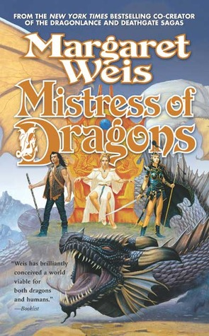 Mistress of Dragons by Margaret Weis