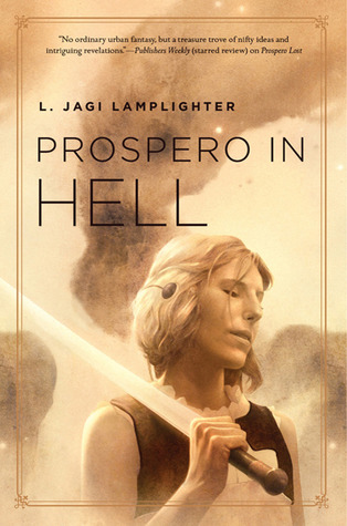 Prospero in Hell by L. Jagi Lamplighter