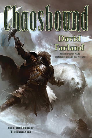 Chaosbound, book 8 of the Runelords series - David Farland