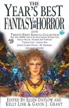 The Year's Best Fantasy and Horror 2008: Twenty-First Annual Collection