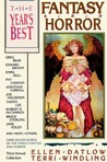 The Year's Best Fantasy and Horror Third Annual Collection