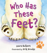 Who Has These Feet? by Laura Hulbert