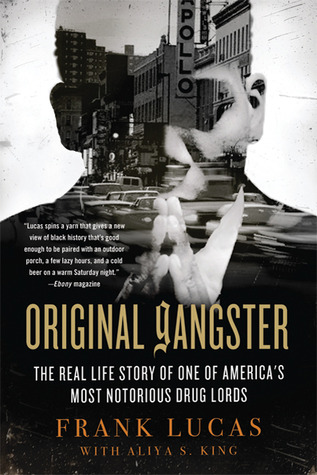 Original Gangster: The Real Life Story of One of America's Most Notorious Drug Lords
