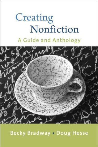 Creating Nonfiction by Becky Bradway