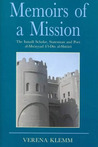 Memoirs of a Mission: The Ismaili Scholar, Statesman and Poet, al-Mu'yyad fi'l Din al-Shirazi