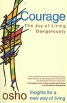 Courage: Explorations for Open Minds