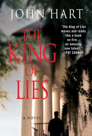 The King of Lies by John Hart