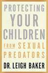 Protecting Your Children From Sexual Predators