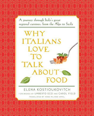 Why Italians Love to Talk About Food by Elena Kostyukovich