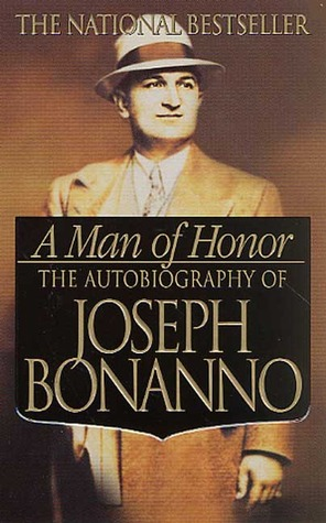 A Man of Honor by Joseph Bonanno