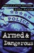 Armed and Dangerous: Memoirs of a Chicago Policewoman