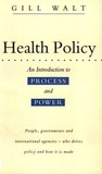 Health Policy: An Introduction to Process and Power