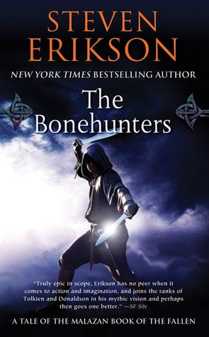 The Bonehunters: Book Six of The Malazan Book of the Fallen