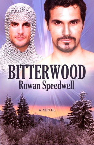 Bitterwood by Rowan Speedwell