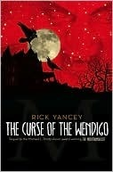 The Curse of the Wendigo by Rick Yancey