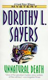 Unnatural Death (Lord Peter Wimsey Mysteries, #3)