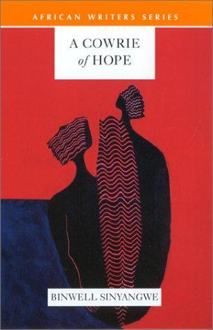 A Cowrie of Hope by Binwell Sinyangwe