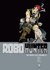 Robo-Hunter: The Droid Files, Vol. 1
