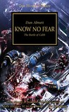 Know No Fear (The Horus Heresy, #19)