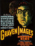 Graven Images: The Best of Horror, Fantasy, and Science Fiction Film Art from the Collection of Ronald V. Borst