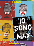 Io sono Max by I. W. Survive