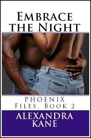 Embrace the Night by Alexandra Kane