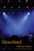 Graceland: Book 4 of the Jp Kinkaid Chronicles