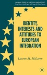 Identity, Interests and Attitudes to European Integration