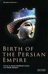 Birth of the Persian Empire (The Idea of Iran, Volume 1)
