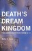 Death's Dream Kingdom: The American Psyche Since 9-11