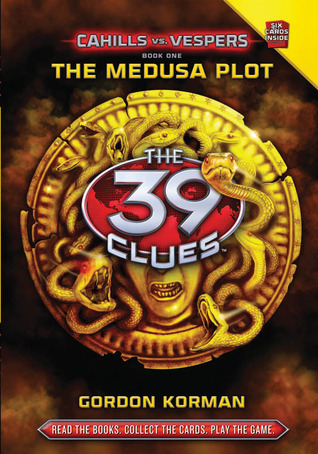 The Medusa Plot (The 39 Clues: Cahills vs. Vespers 1)