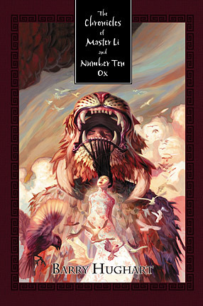 The Chronicles of Master Li and Number Ten Ox by Barry Hughart