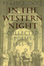 In the Western Night: Colle...