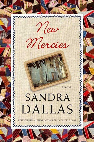 New Mercies by Sandra Dallas