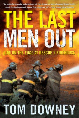 The Last Men Out by Tom Downey