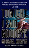 Tonight I Said Goodbye (Lincoln Perry Series #1)